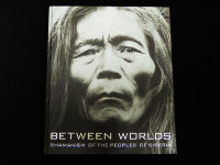 Книга: Between the Worlds: Shamanism of the Peoples of Siberia  (Eng)